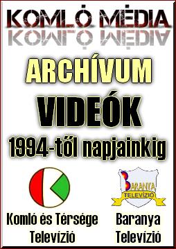 Baranya TV Komló és Térsége TV videó archívuma